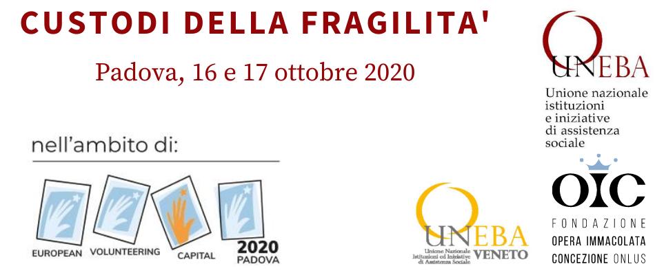 """""""Custodi della fragilità"""", convegno Uneba su volontariato e Terzo Settore a Padova il 16 e 17 ottobre 2020"""