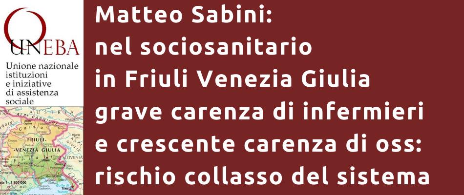 Uneba: in Friuli Venezia Giulia grave carenza di infermieri, e difficile anche trovare oss