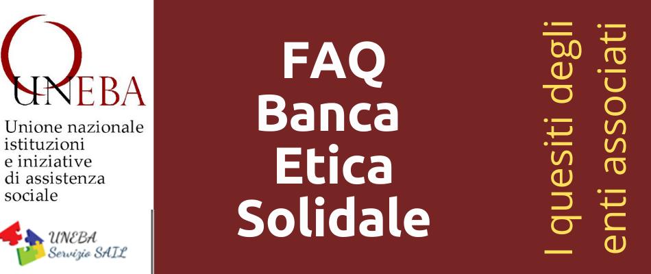 Banca Etica Solidale nel contratto Uneba: durata, come donare ore, come chiederle, regolamento attuativo,passaggio da Rol a Banca Etica Solidale
