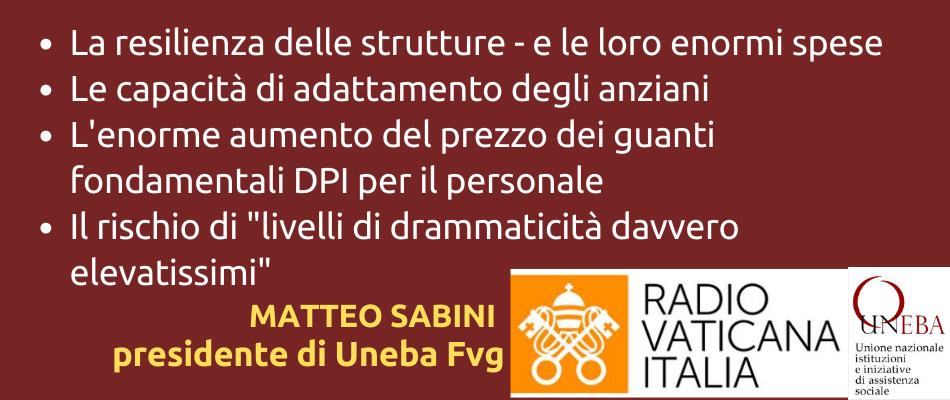 Matteo Sabini (Uneba Fvg) a Radio Vaticana: le rsa non sono luoghi di morte, ma comunità di vita