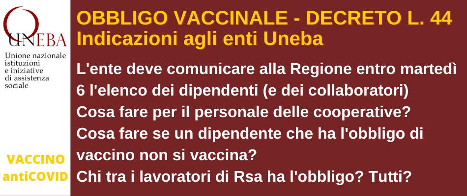Obbligo di vaccinarsi: chi riguarda e cosa devono fare (entro martedì 6!) gli enti Uneba