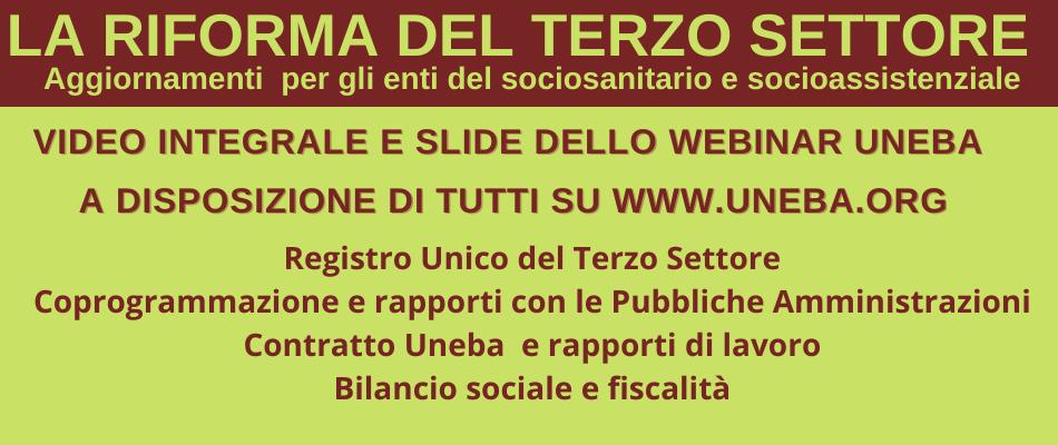 Webinar Riforma Terzo Settore Uneba – Video e slide