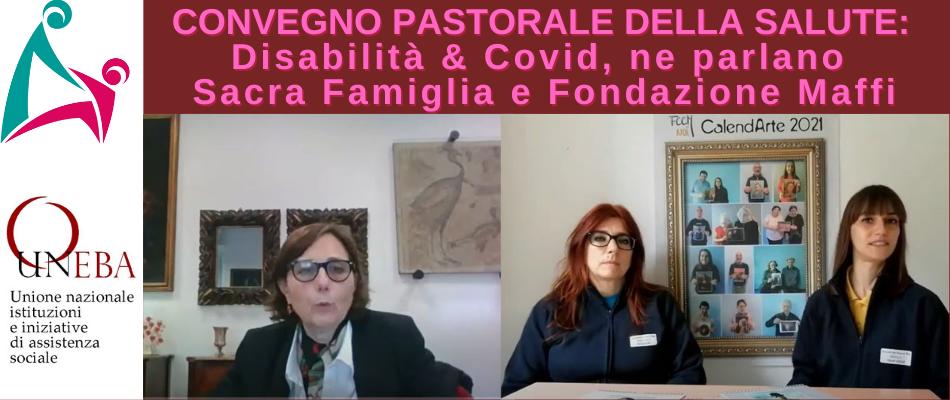 VIDEO – I servizi per la disabilità durante e dopo il Covid: Fondazione Sacra Famiglia e Fondazione Cardinale Maffi