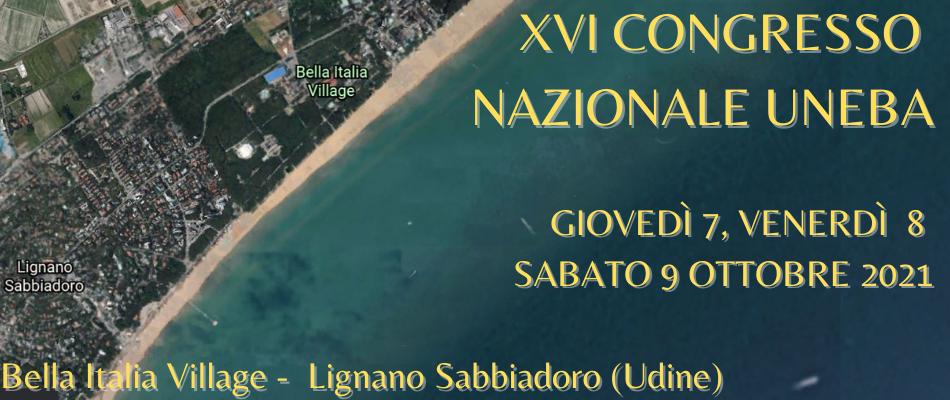 XVI Congresso nazionale Uneba – Dal 7 al 9 ottobre 2021 a Lignano Sabbiadoro (Udine)