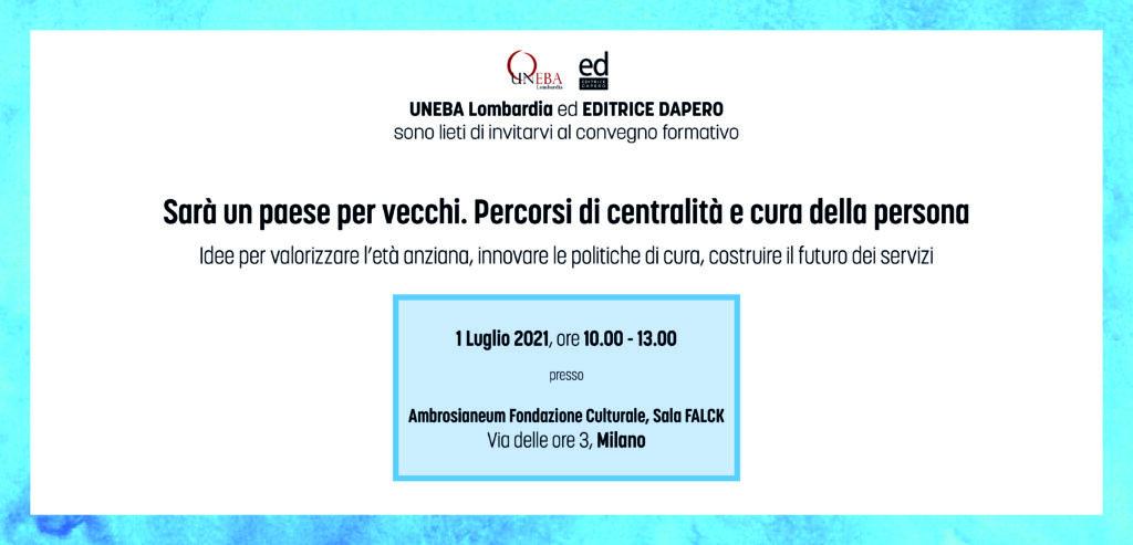 Centralità e cura dell'anziano, convegno Uneba – Dapero a Milano