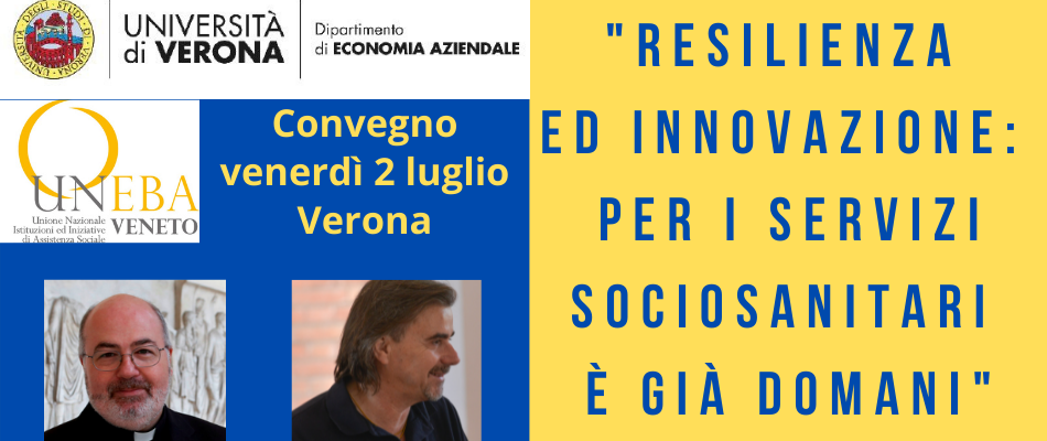 Innovazione post Covid nel sociosanitario: convegno UniVr & Uneba Veneto – TUTTO ESAURITO