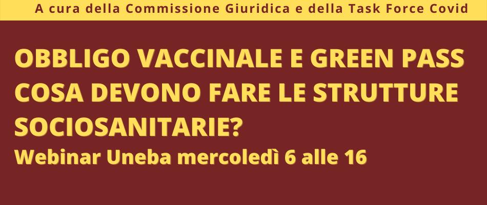 Obbligo di vaccinazione Covid e Green Pass – Webinar Uneba mercoledì 6 ottobre